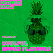 Nothing But... Soulful House Flavours, Vol. 09 - EP de Various Artists