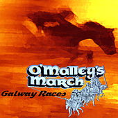 Galway Races von O'Malley's March