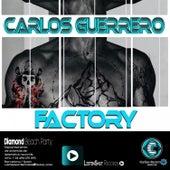 Factory de Carlos Guerrero