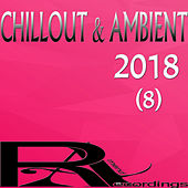 Chillout & Ambient 2018 (8) van Various