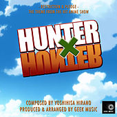 Hunter X Hunter - Restriction And Pledge - Main Theme by Geek Music