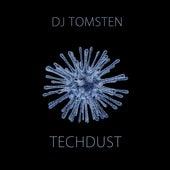 Tech Dust by Dj tomsten
