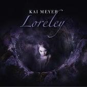 Loreley von Kai Meyer