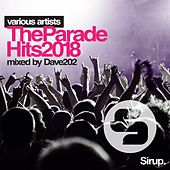 Dave202 - The Parade Hits 2018 von Various Artists