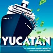 Yucatán (Original Soundtrack) by Roque Baños
