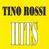 Tino Rossi - Hits by Tino Rossi
