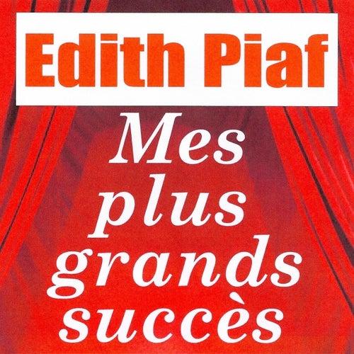 Mes plus grands succès by Edith Piaf
