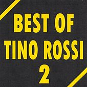 Best of Tino Rossi by Tino Rossi
