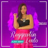 Reggaetón Lento de Alina Serna