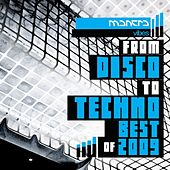 From disco to techno - mantra vibes best of 2009 von Various Artists