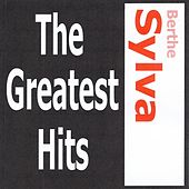 Berthe Sylva - The greatest hits by Berthe Sylva