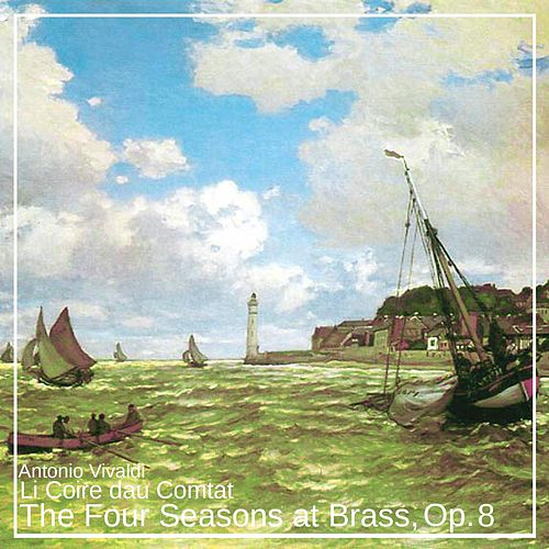 The Four Seasons at Brass, Op. 8 by Li Coire dau Comtat