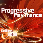Progressive PsyTrance Edition: 2009 by Various Artists