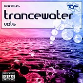 Trancewater Vol. 5 by Various Artists