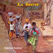 La source de Fabrice Sotton