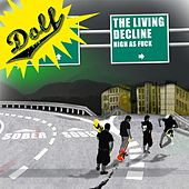 The Living Decline - High As Fuck de Dolf