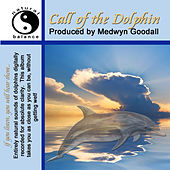 Call Of the Dolphin Natural Sounds de Medwyn Goodall