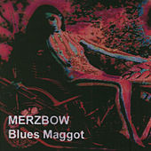 Blues Maggots by Merzbow