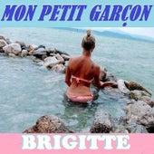 Mon Petit Garcon de Brigitte