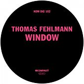 Window by Thomas Fehlmann