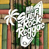 Surf Rock Reggae di Mr. Kowalsky