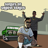 Sunset On Grove Street de Lifeofmyparty
