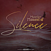 Moment of Silence von Mauriice