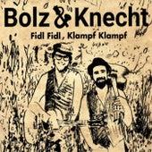 Fidl Fidl, Klampf Klampf de Bolz