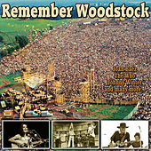 Remember Woodstock de Various Artists