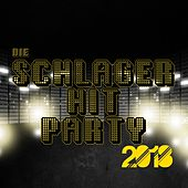 Die Schlager Hit Party 2018 von Various Artists