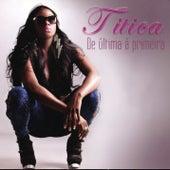 De Ùltima á Primeira by Titica