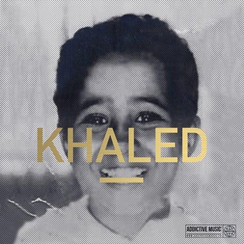 Cheb Khaled - Les années raï de Khaled (Rai)