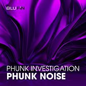 Phunk Noise by Various Artists