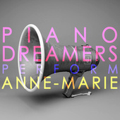 Piano Dreamers Perform Anne-Marie de Piano Dreamers
