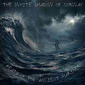 Beats Of The Ancient Mariner von The White Shadow