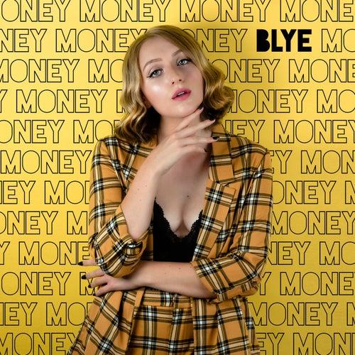 Money by Blye