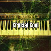 Crucial Cool von Peaceful Piano