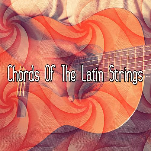 Chords Of The Latin Strings by Instrumental