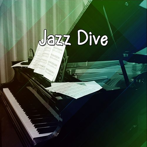 Jazz Dive by Chillout Lounge