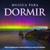 Musica para dormir: Música tranquila para el sueño profundo y la música de relajación de Musica para Dormir