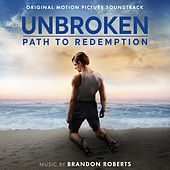 Unbroken: Path to Redemption (Original Motion Picture Soundtrack) by Various Artists