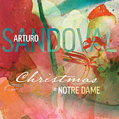 Christmas At Notre Dame by Arturo Sandoval