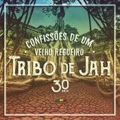Confissões de Um Velho Regueiro by Tribo de Jah