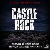 Castle Rock - Bluff - End Title Theme by Geek Music