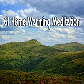 61 Home Warming Meditation de Nature Sounds Artists