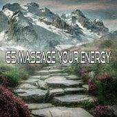65 Massage Your Energy de Meditación Música Ambiente