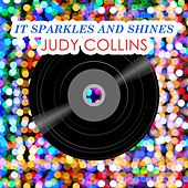 It Sparkles And Shines by Judy Collins