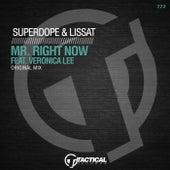 Mr. Right Now de Superdope & Lissat