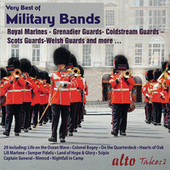 Very Best of Military Bands by Various Artists