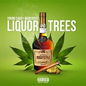 Liquor and Trees (feat. Marcosus) von Young Sagg